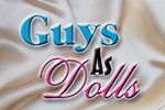 Guys as Dolls