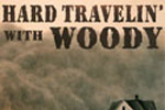 Hard Travelin' with Woody