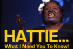 Hattie...What I need you to know!