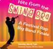 Hits of the Swing Era-- A Festival Rep Big Band Finale
