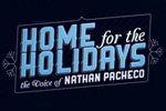 Home For the Holidays: The Voice of Nathan Pacheco