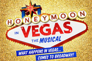 Honeymoon in Vegas: Conversation & Performance with the Cast & Creative Team