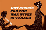 Hot Nights for the War Wives of Ithaka