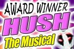 Hush the Musical