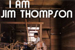 I Am Jim Thompson