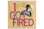 I Got Fired: A Revenge Musical