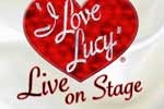 I Love Lucy, Live on Stage