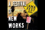 IAMAFEST: A Festival of New Works