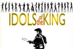 Idols of the King