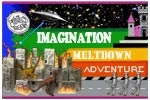 Imagination Meltdown Adventure