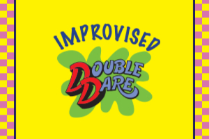 Improvised Double Dare
