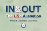 IN & OUT: The US of Alienation