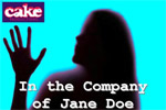 In the Company of Jane Doe