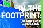 In the Footprint: The Battle Over Atlantic Yards