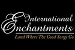Intenational Enchantments: Land Where the Good Songs Go