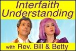 Interfaith Understanding with The Rev. Bill & Betty