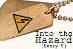 Into the Hazard (Henry 5)
