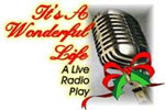 It's a Wonderful Life--A Live Radio Play