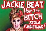 Jackie Beat: How the Bitch Stole Christmas