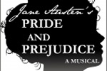 Jane Austen's Pride and Prejudice, A Musical