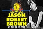 Jason Robert Brown at the El Portal