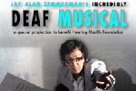 Jay Alan Zimmerman's Incredibly Deaf Musical