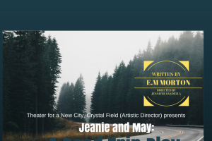 Jeanie and May: A Road Trip Play