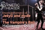 Jekyll and Hyde and The Vampire's Ball