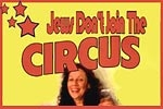 Jews Don't Join The Circus