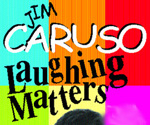 Jim Caruso: Laughing Matters