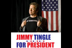 Jimmy Tingle For President: The Exploratory Show