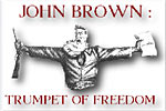 John Brown: Trumpet of Freedom