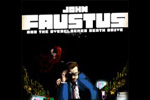 John Faustus and the Overclocked Death Drive