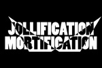 Jollification | Mortification