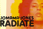 Jomama Jones: Radiate