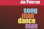 Jon Peterson: Song Man Dance Man