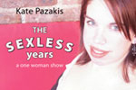 Kate Pazakis: The Sexless Years