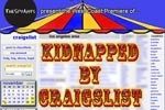 Kidnapped by Craigslist