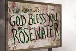 Kurt Vonnegut's God Bless You, Mr. Rosewater