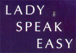 Lady/Speak/Easy