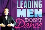 Leading Men Don't Dance