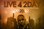 Live 4 2day - A Hip Hop Narrative of an American Dream and the American Struggle