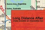 Long Distance Affair (make possible an impossible trip)