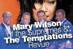 Mary Wilson of the Supremes & The Temptations Revue