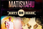 Matisyahu and The Dirty Heads