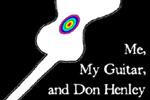 Me, My Guitar and Don Henley