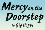 Mercy on the Doorstep