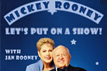 Mickey Rooney in Let's Put on a Show