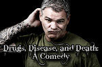 Mike Destefano - Drugs, Disease and Death: A Comedy