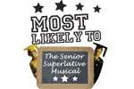 Most Likely To: The Senior Superlative Musical